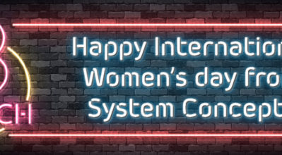 Neon message. Happy International Women's day from System Concepts.